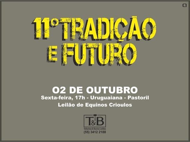 11º Tradição e Futuro