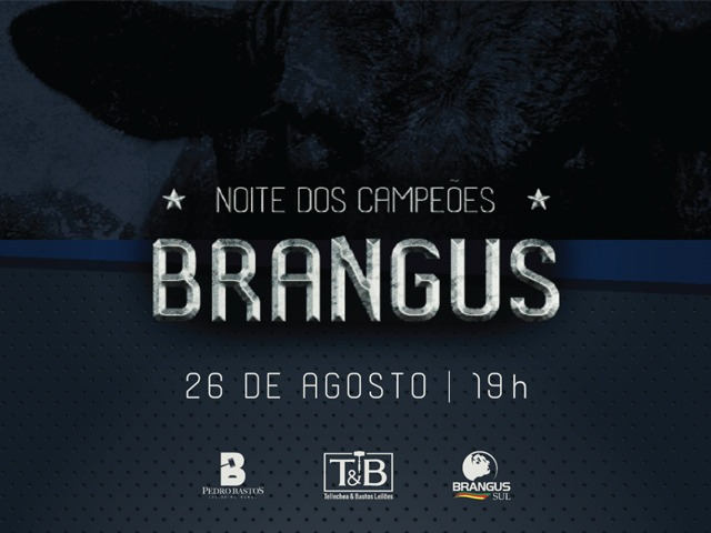VÍDEOS - NOITE DOS CAMPEÕES BRANGUS